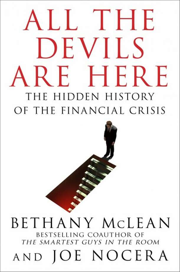 """In this book cover image released by Penguin Group, """"All the Devils are Here: The Hidden History of the Financial Crisis,"""" by Bethany McLean and Joe Nocera is shown. (AP Photo/Penguin Group)"""