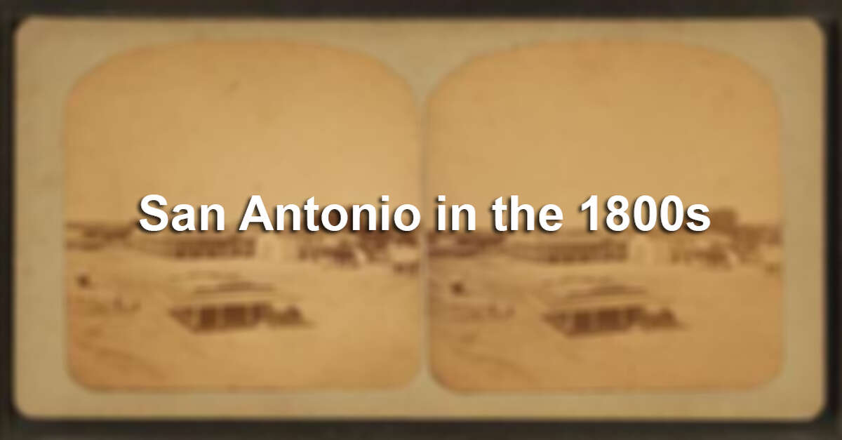Click through the slideshow for stereoscopic views of San Antonio from the 1800s.