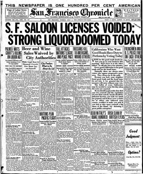 The Chronicle's front page from July 1, 1919, covers the outlawing of hard liquor on the way to Prohibition.