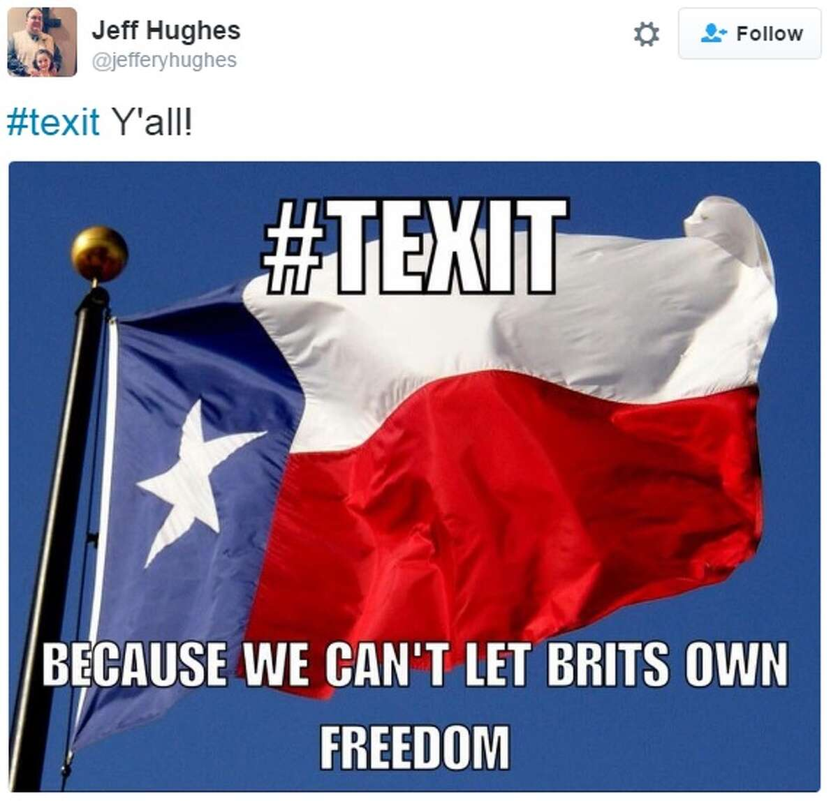 Some people take the idea of a Texas secession as a joke. Tweeted by @jefferyhughes