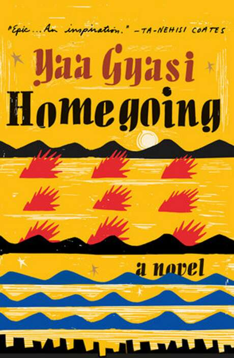 """Homegoing"" by Yaa Gyasi. Photo: Knopf, TNS"