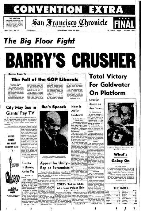 Historic Chronicle Front Page July 15, 1964 Barry Goldwater is the nominee at the 1964 Republican Convention held in San Francisco   Chron365, Chroncover