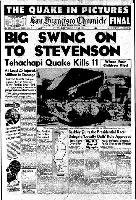 The Chronicle's front page from July 22, 1952, covers the largest earthquake to hit the state since the 1906 San Francisco quake. This temblor struck Kern County.