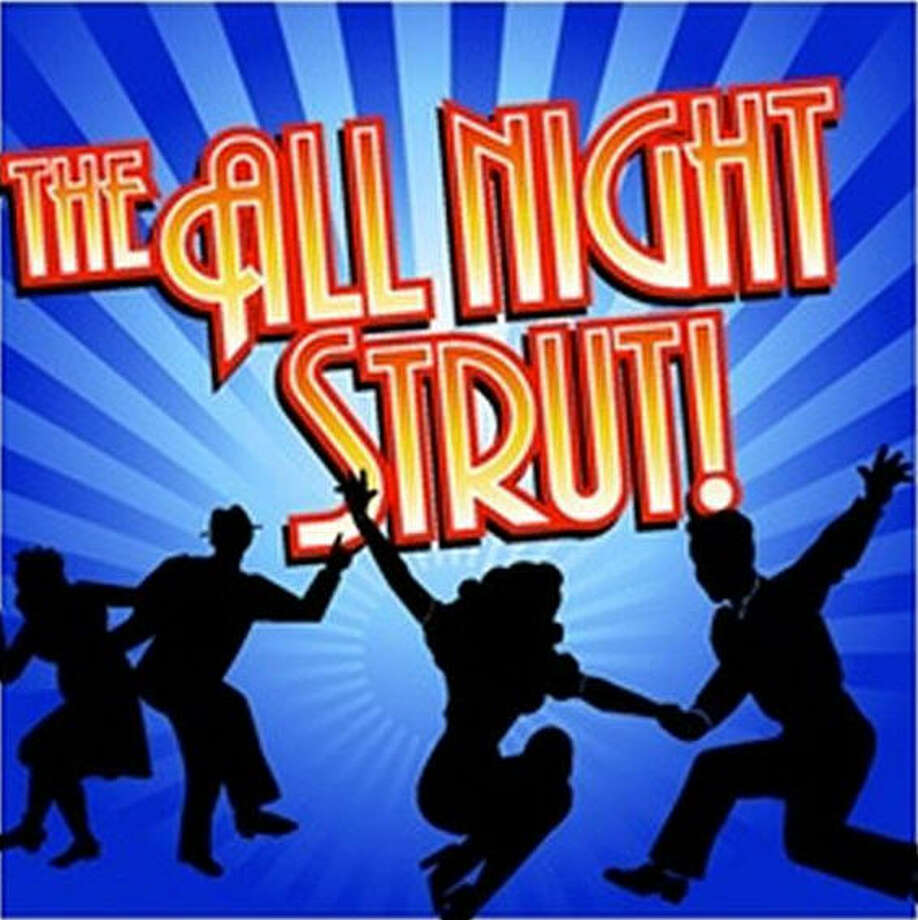 "The Texas Repertory Theatre Co. concludes its 11th anniversary season with ""The All Night Strut!,"" a musical review of 1930s and 1940s songs."