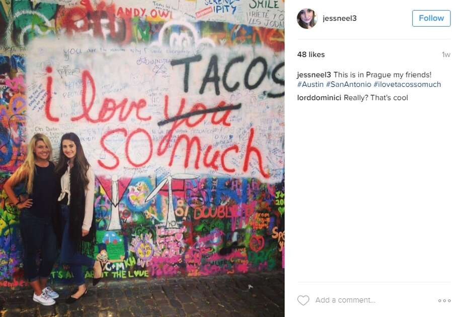 """This is in Prague my friends! #Austin #SanAntonio #ilovetacossomuch,"" @jessneel3.  Photo: Instagram.com"