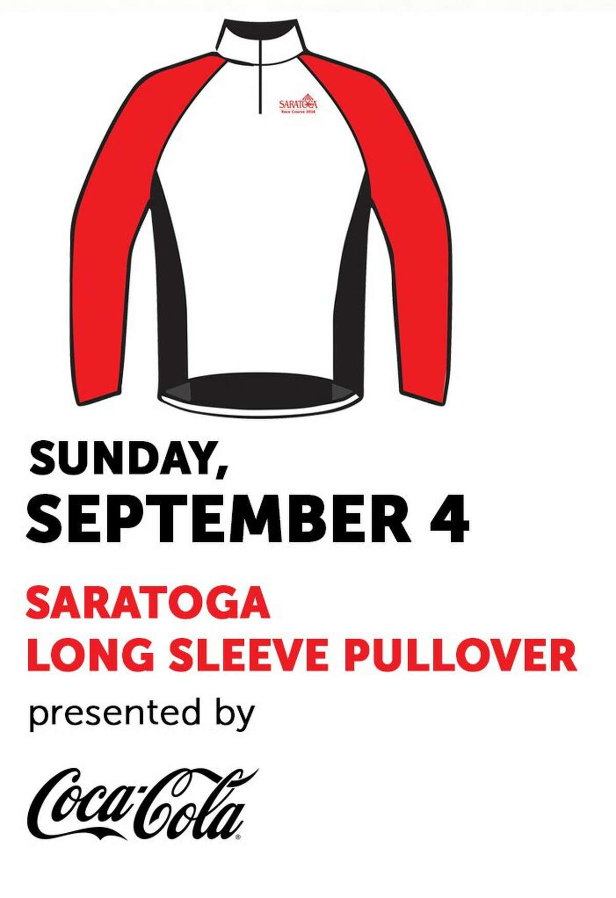 The Saratoga Long-Sleeve Pullover will be the free giveaway offered on Sunday, Sept. 4, 2016 at Saratoga Race Course.