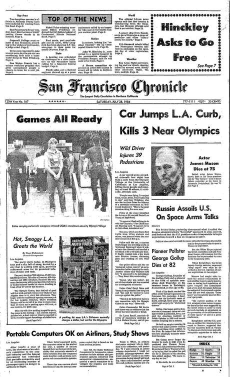 The Chronicle's front page from July 28, 1984, covers the beginning of the Olympics in Los Angeles.