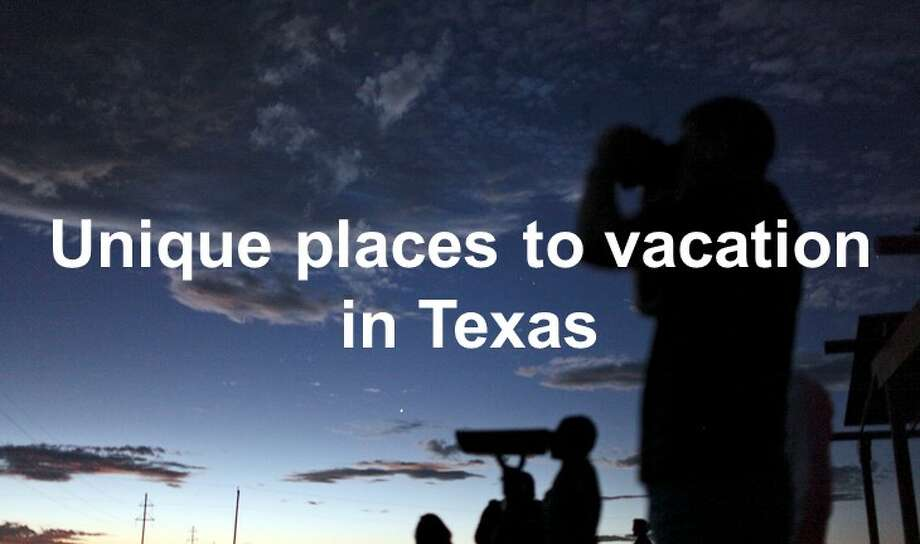 Unique places to vacation in Texas Photo: Edward A. Ornelas/San Antonio Express-News