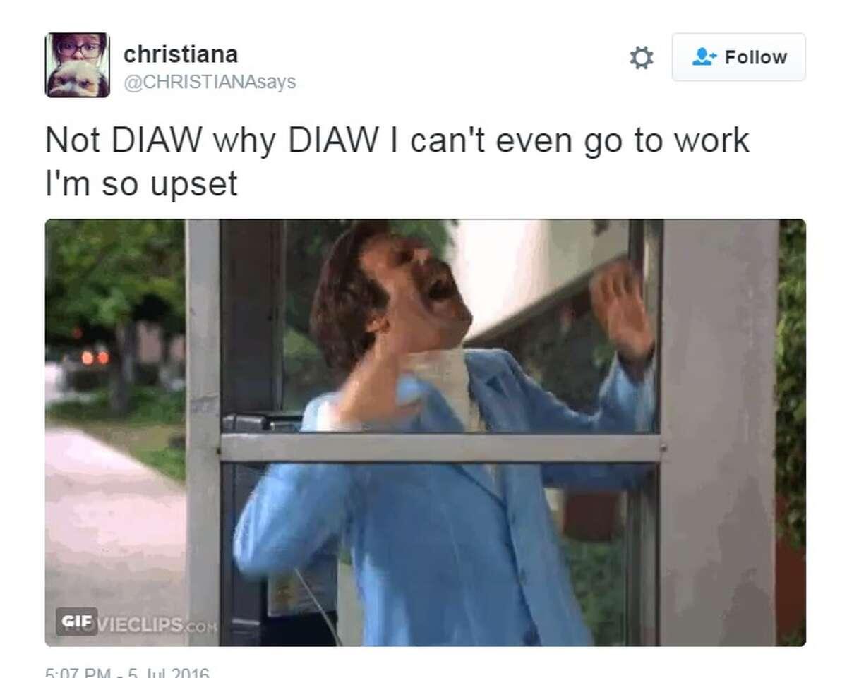 """Not DIAW why DIAW I can't even go to work I'm so upset,"" @CHRISTIANAsays."