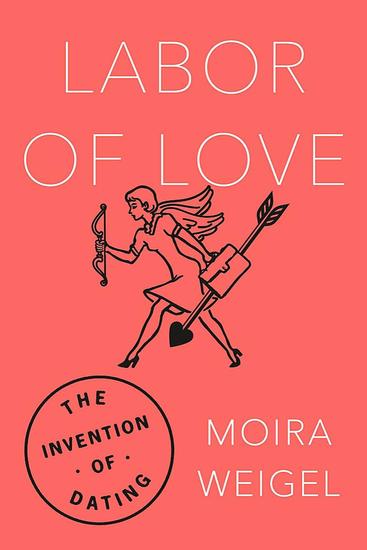 """Moira Weigel's new book, """"Labor of Love,"""" (Farrar Straus and Giroux, 304 pages) takes readers through the history of dating, upending long-held ideas about courtship, love, sex with research that shows how changes in the workforce, education and leisure time from the 20th to the 21st century have affected the way people mate - or don't."""
