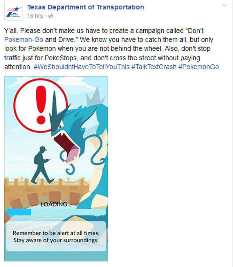 By now we've heard all we want to hear about Pokemon Go and the way it's sweeping the world. Even guys fighting ISIS in the Middle East are catching creatures on their smartphones. But now the Texas Department of Transportation has weighed in.