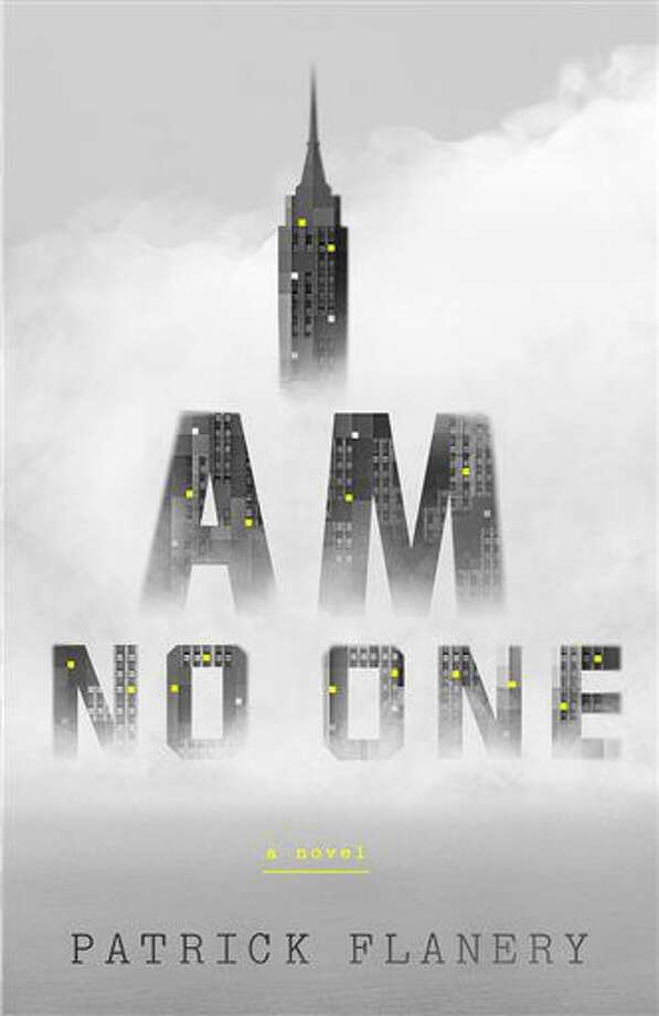 "This book cover image released by Tim Duggan Books shows ""I Am No One,"" by Patrick Flanery. (Tim Duggan Books via AP) Photo: HONS"