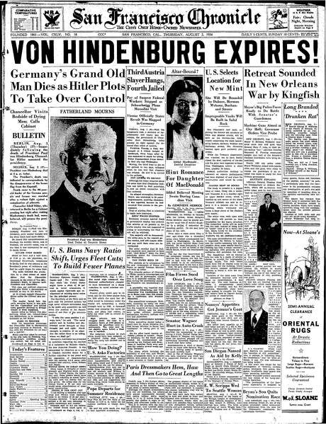 The Chronicle's front page from Aug. 2, 1934, covers the death of Germany's Paul Von Hindenberg. Photo: The Chronicle 1934