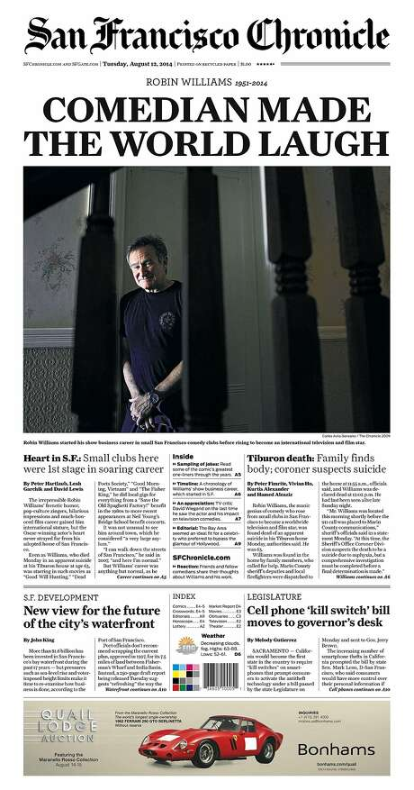 The Chronicle's front page from Aug. 12, 2014, covers the death of comedian and actor Robin Williams. Photo: The Chronicle 2014