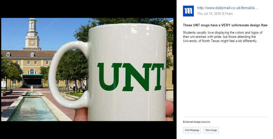 """The University of North Texas has become the Internet's punchline for an unfortunately designed mug involving the """"C"""" shaped handle and UNT's abbreviation. The design, spelling out a derogatory term, has since been removed. Take a look through the gallery to see more business blunders through the years.Photo: Facebook Screen Shot"""