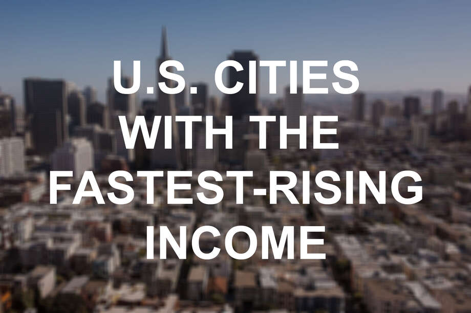 Click through to see the top 25 cities with the fastest-rising income in America. Photo: SFGate