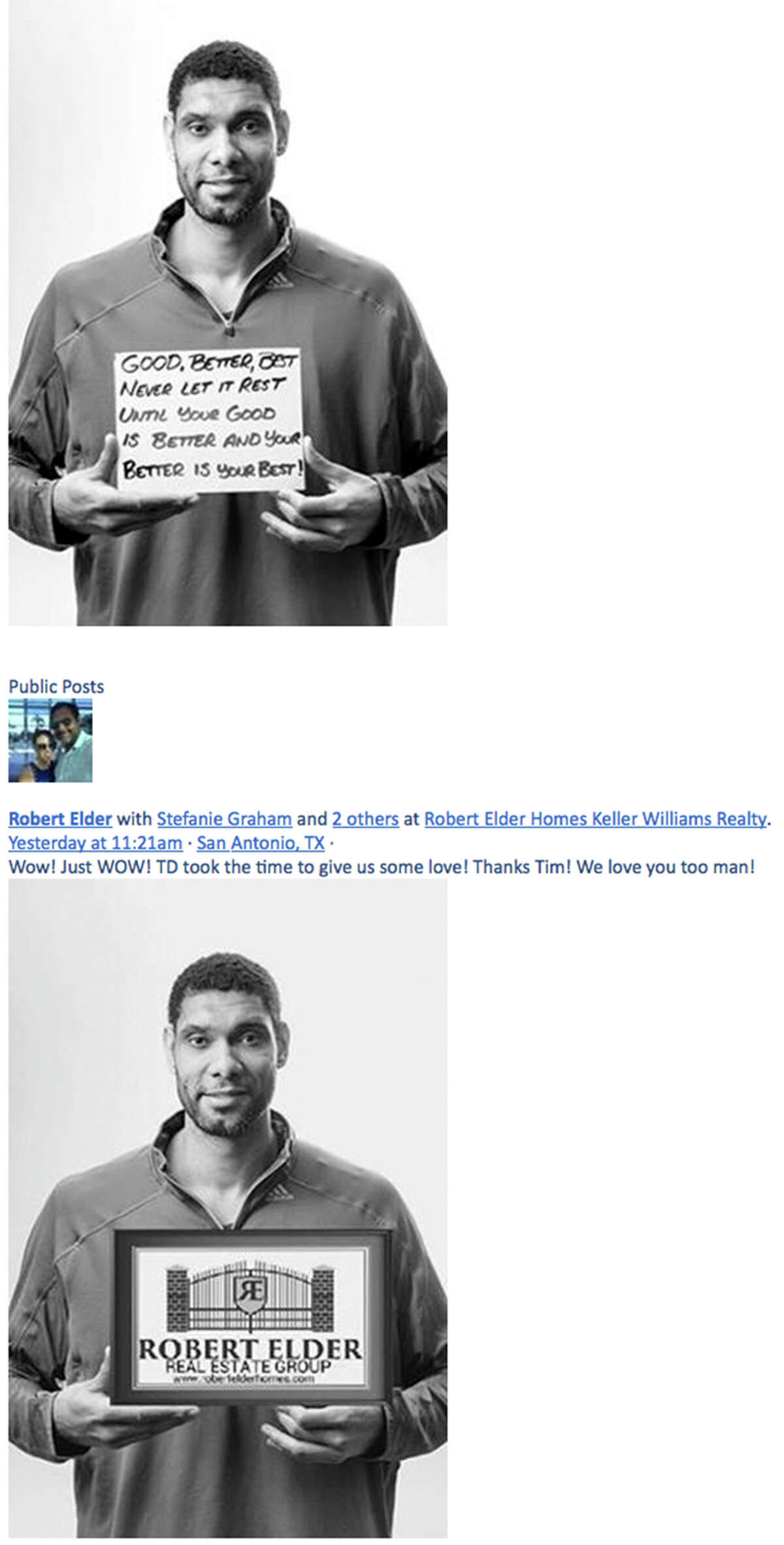 """Photographer Sarah Brooke Lyons photographed Tim Duncan for her ?""""1005 Faces?"""" project (top photo), which featured subjects holding a piece of placard inscribed with a short personal message. According to a lawsuit filed by Duncan Friday, his image from that photograph was misappropriated and posted on the Facebook page of Robert Elder Real Estate Group (bottom photo)."""