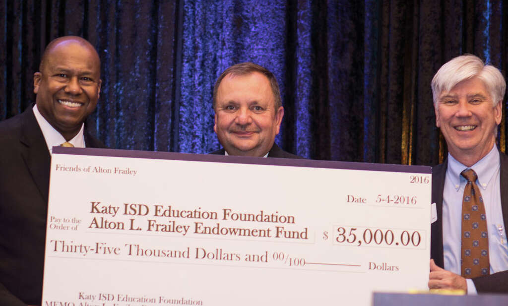 The Katy ISD Education Foundation recently established the Alton Frailey Endowment Fund honoring the recently retired Katy ISD superintendent. From left are Frailey; Tom Gunnell, Katy ISD chief operations officer; and Ken Janda, Katy ISD Education Foundation board president.