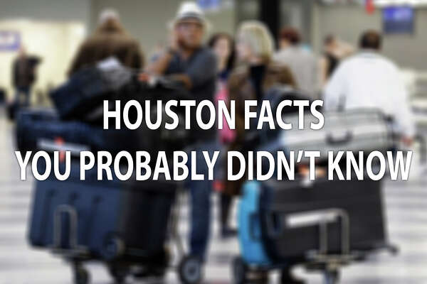 Reddit users share facts about Houston - HoustonChronicle com