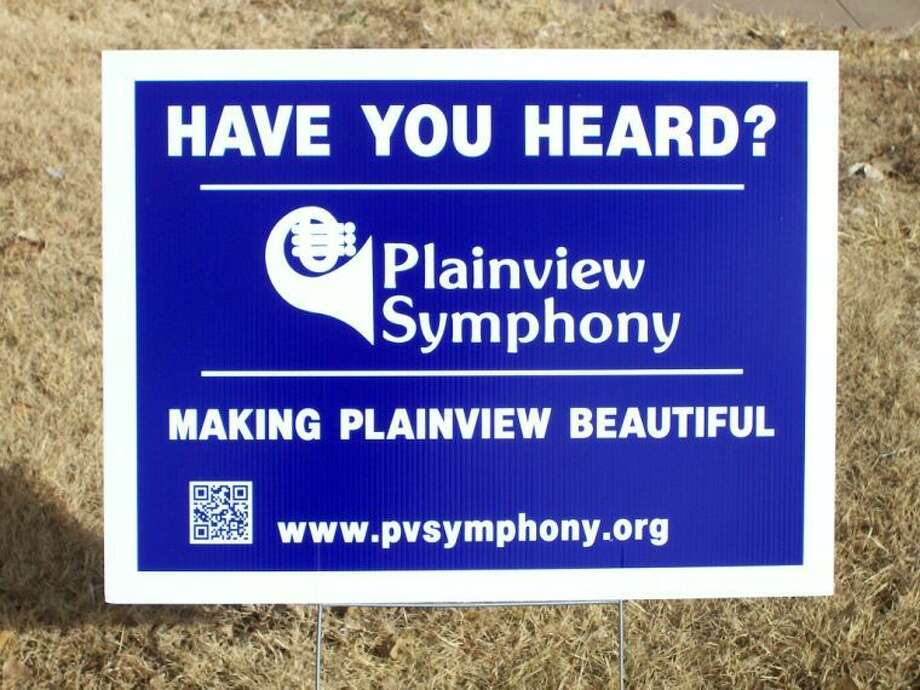 """The Plainview Symphony is celebrating its 35th season of """"Making Plainview Beautiful."""" To help promote the season, the Symphony Board ordered yard signs like the one pictured above. The signs cost about $15 each, but they only accomplish their goal when they're on display in a yard."""