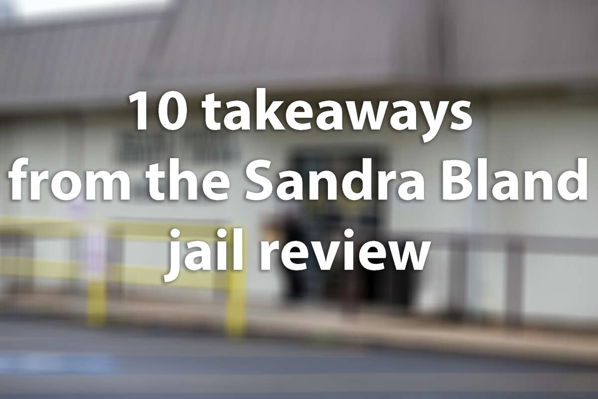 Here are 10 takeaways from the review of the Waller County Jail in the wake of Sandra Bland's death.