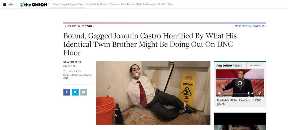 "The Onion: ""Bound, Gagged Joaquin Castro Horrified By What His Identical Twin Brother Might Be Doing Out On DNC Floor"" Photo: Courtesy/The Onion"