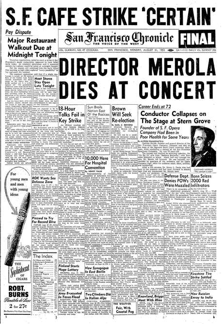 The Chronicle's front page from Aug. 31, 1953, covers the death of San Francisco Opera conductor Gaetano Merola. Photo: The Chronicle 1953