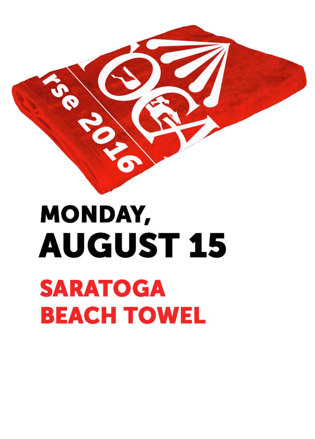 The Saratoga beach towel is the free giveaway offered on Monday, Aug. 15, 2016.