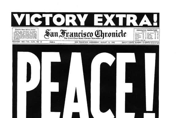 Historic Chronicle front page August 15, 1945 PEACE World War II ends  08151945chroncover  CHRONCOVER,        CHRON365