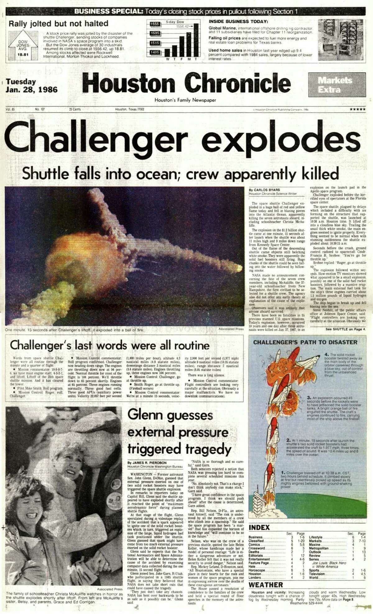 Houston Chronicle front page (HISTORIC) -- January 28, 1986 MARKETS EXTRA (space shuttle Challenger explosion) -- Challenger explodes. Shuttle falls into ocean; crew apparently killed. HOUCHRON CAPTION (02/01/2003): The Chronicle's extra edition on the afternoon of Jan. 28, 1986. HOUSTON CHRONICLE EXTRA: SHUTTLE DISASTER.