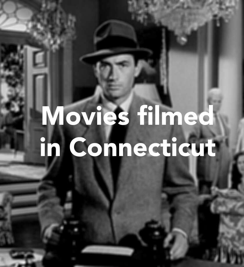 Movies filmed in Connecticut - Connecticut Post