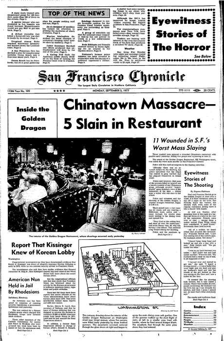 The Chronicle's front page from Sept. 5, 1977, covers a Chinatown gang massacre at the Golden Dragon restaurant. Photo: The Chronicle 1977