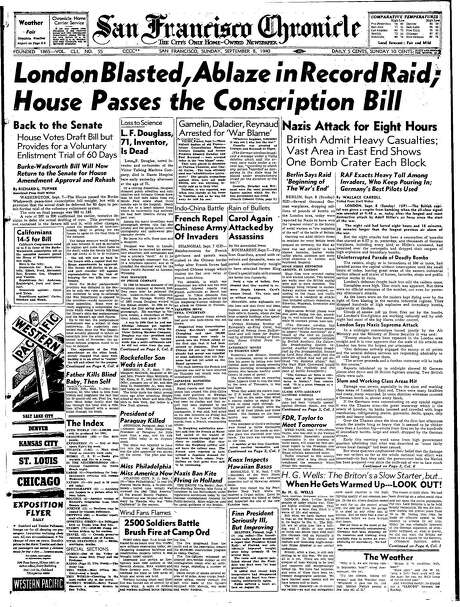 The Chronicle's front page from Sept. 8, 1940, covers the blitzkrieg bombing of London by Germany. Photo: The Chronicle 1945