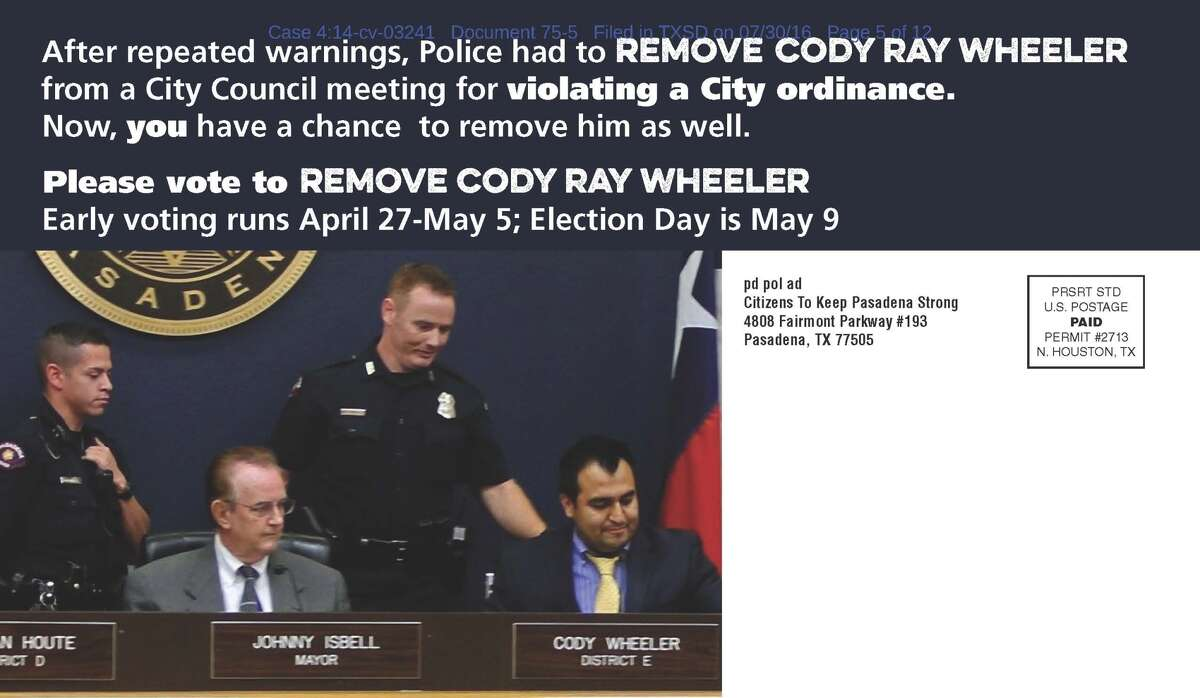 A mailer distributed by a political action commitee funded by Pasadena Mayor Johnny Isbell. Councilman Cody Ray Wheeler was removed for exceeding a speaking time limit. (Image: federal court files)