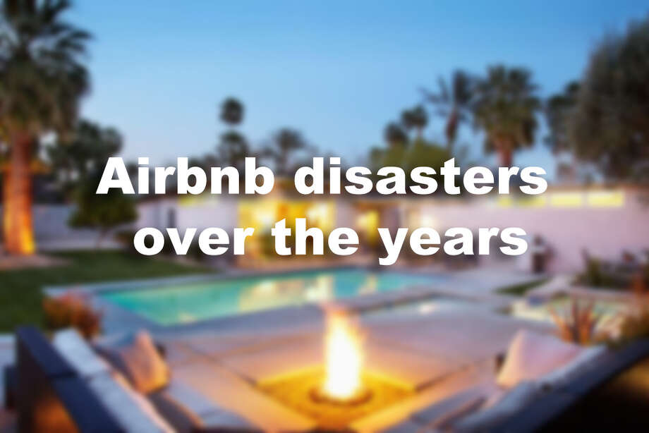 Airbnb disasters over the years Photo: Courtesy Photo