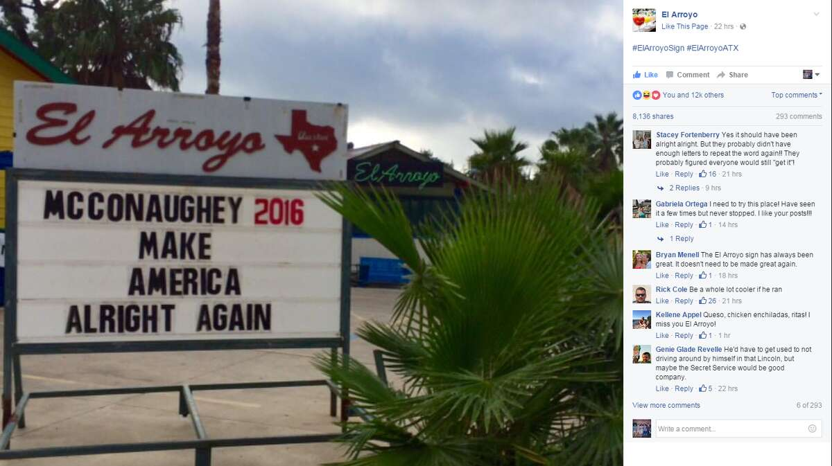 Aug. 23, 2016. El Arroyo, an Austin Tex-mex restaurant, updates its sign everyday with witty and funny messages.