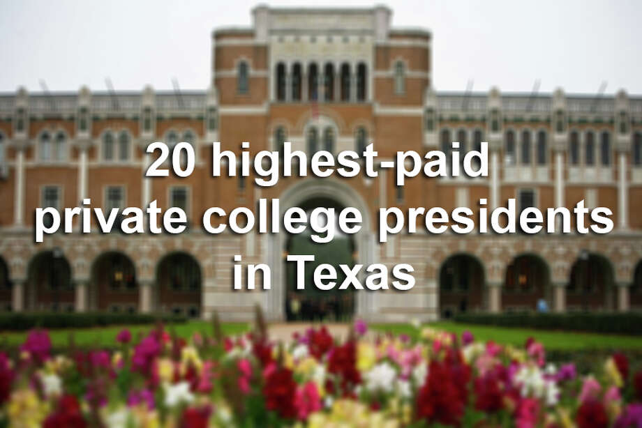 The Chronicle of High Education has released new data on just how much private college presidents make across America.See how much the school leaders make in Texas, and how their campuses stack up in the US News & World Report rankings. Photo: Michael Paulsen/Chronicle