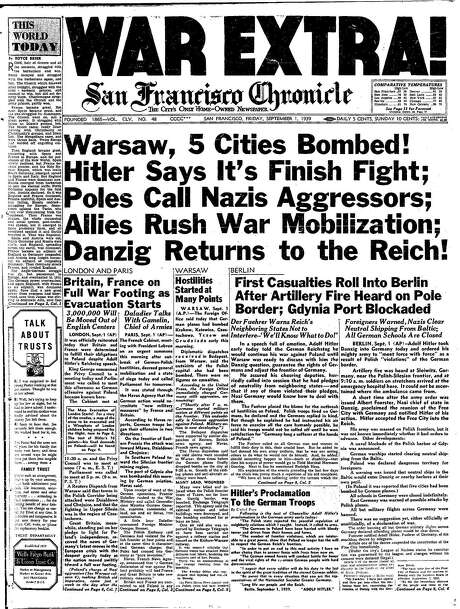 The Chronicle's front page from Sept. 1, 1939, covers the beginning of World War II in Europe. Photo: The Chronicle 1939