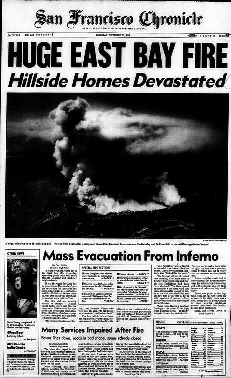 The Chronicle's front page from Oct. 21, 1991, covers the Oakland hills fire. Photo: The Chronicle 1991