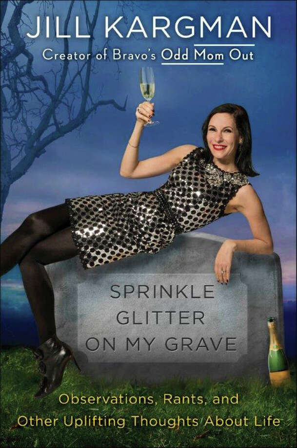 "Author Jill Kargman will discuss and be able to sign her newest book, ""Sprinkle Glitter on My Grave,"" from 6:30 to 8:30 p.m. Sept. 7 at the Samuel Owen Gallery, 382 Greenwich Ave. Kargman, creator and star of Bravo's ""Odd Mom Out,"" is a New York Times bestselling author of ""The Ex-Mrs. Hedgefund,"" three novels for young readers and the essay collection ""Sometimes I Feel Like a Nut."" Reservations required to info@samuelowen.com Photo: Contributed / Contributed Photo / Greenwich Time Contributed"