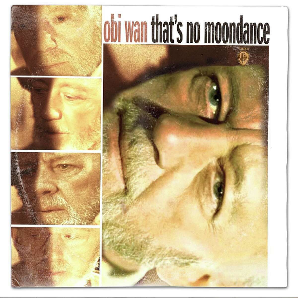 """Obi Wan: That's No Moondance Original: Van Morrison """"Moondance"""""""