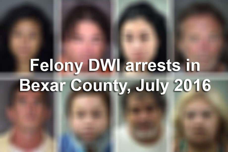 Click ahead to see the people accused of felony DWIs in July 2016. Photo: Courtesy/Bexar County Sheriff's Office