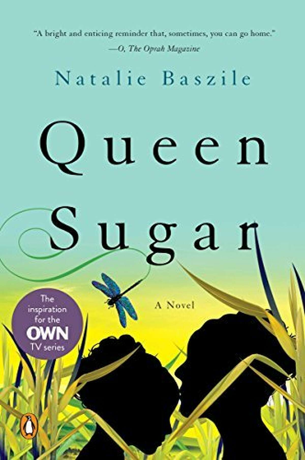 """""""Queen Sugar"""" by San Francisco author Natalie Baszile is now a television series on Oprah's OWN."""