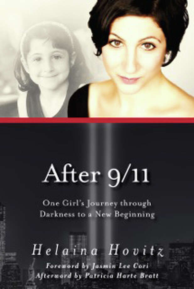 "Helaina Hovitz is author of ""After 9/11: One Girls Journey Through Darkness to a New Beginning."" Photo: Contributed Photo / Stamford Advocate  contributed"