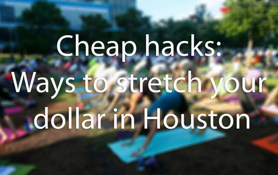 >>FROM FREE YOGA TO WALLET-FRIENDLY HAIRCUTS, KEEP CLICKING TO CHECK OUT OUR GUIDE OF CHEAP HACKS AROUND HOUSTON.