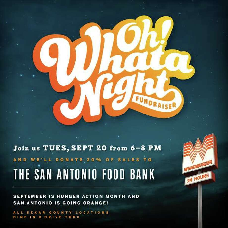 "Whataburger is donating 20 percent of their sales (in Bexar County) made from 6 p.m. to 8 p.m. Sept. 20, 2016 to the San Antonio Food Bank during their ""Oh Whata Night"" event. Photo: Courtesy/Whataburger"