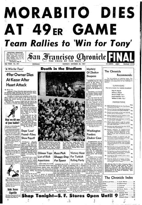 The Chronicle's front page from Oct. 28, 1957, covers the death San Francisco 49ers owner Tony Morabito during a game at Kezar Stadium. Photo: The Chronicle 1957