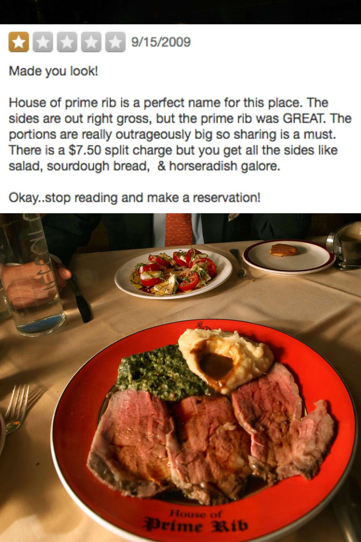 The House of Prime Rib Posting a one-star review just to get people to read it is perhaps the newest low in social media attention-getting.