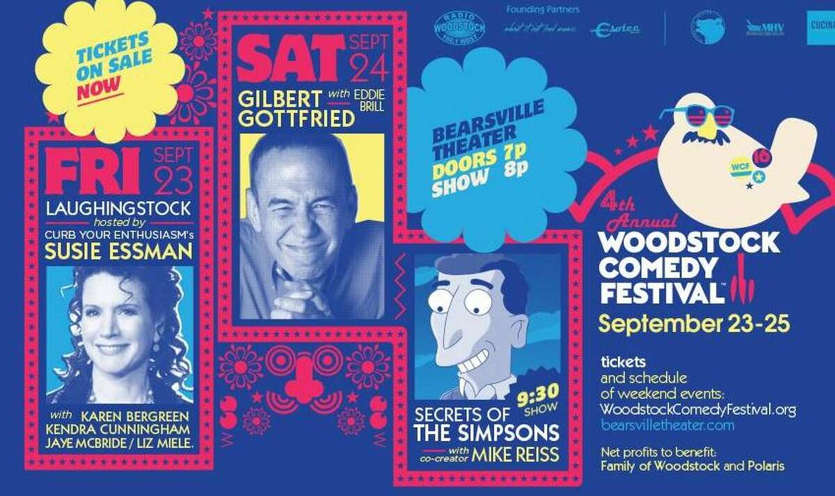 Woodstock Comedy Festival: Comedy for a Cause. Hosted by Curb Your Enthusiasm's Susie Essman, with Karen Bergreen, Gilbert Gottfried, Kendra Cunningham, Jaye McBride, Liz Miele, and Katie Hannigan, winner of 2nd annual New Faces of Comedy. When: Friday, Sept 23 - Sunday, Sept, 25. Where: Bearsville Theater, 291 Tinker Street, Woodstock. For tickets and more information, visit the website.