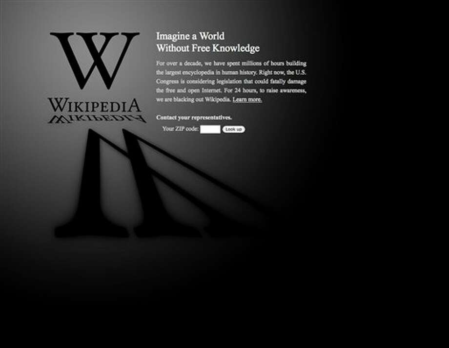 "This screen shot shows the blacked-out Wikipedia website, announcing a 24-hour protest against proposed legislation in the U.S. Congress, intended to protect intellectual property that critics say could facilitate censorship, referred to as the ""Stop Online Piracy Act,"" or ""SOPA,"" and the ""Protect IP Act,"" or ""PIPA."" (AP Photo/Wikipedia) Photo: AP Photo / Wikipedia"